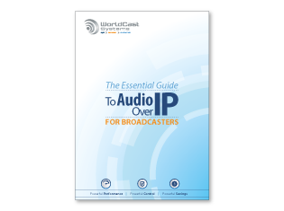 The Essential Guide to Audio over IP for broadcasters