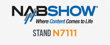 Come Visit us at NAB Booth #7111