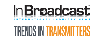 Trends in Transmitters with InBroadcast