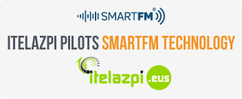 ITELAZPI PILOTS SMARTFM TECHNOLOGY, BASED ON ARTIFICIAL INTELLIGENCE