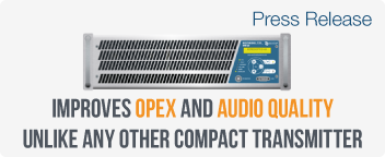 Ecreso FM 3kW: Improves OPEX and audio quality unlike any other compact transmitter